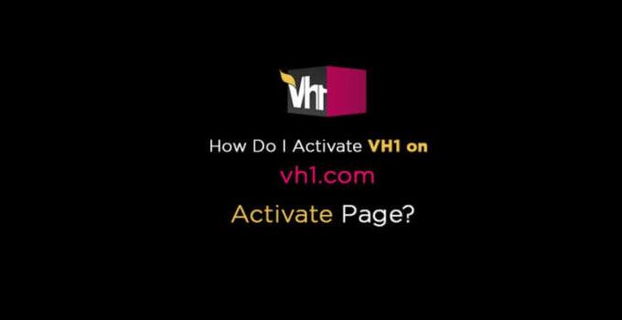 vh1-com-activate